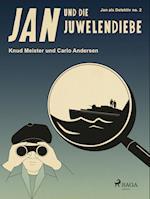 Jan und die Juwelendiebe (Jan als Detektiv)