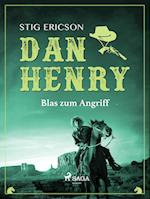 Dan Henry - Blas zum Angriff (Dan Henry, nr. 4)