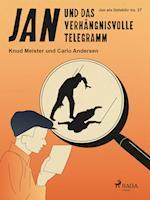 Jan und das verhängnisvolle Telegramm (Jan als Detektiv, nr. 27)
