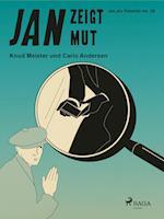 Jan zeigt Mut (Jan als Detektiv, nr. 26)