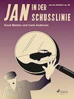 Jan in der Schusslinie (Jan als Detektiv)