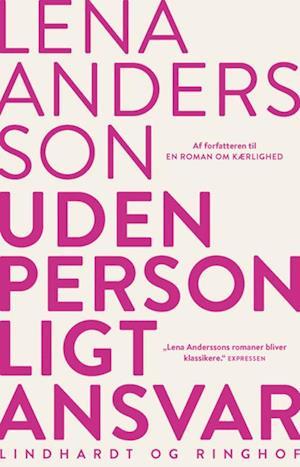 Bog, hæftet Uden personligt ansvar af Lena Andersson