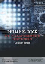 De filmatiserede historier - Minority Report (De filmatiserede historier)