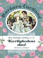 Kærlighedens duel (Barbara Cartland Den udødelige samling, nr. 42)