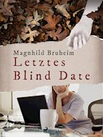 Letztes Blind Date