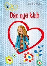Den nye klub (K for Klara, nr. 8)