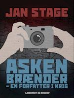 Asken brænder - en forfatter i krig af Jan Stage