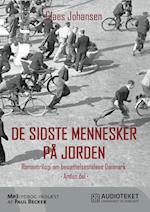 De sidste mennesker på jorden (Våben til København trilogien, nr. 2)