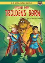Elvernes land 4: Troldens børn (Elvernes land)
