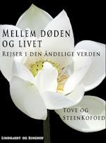 Mellem døden og livet af Tove Kofoed, Steen Kofoed