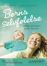 Børns selvfølelse - hjælp dit barn godt på vej