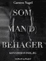 Som man(d) behager