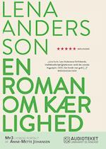 En roman om kærlighed af Lena Andersson