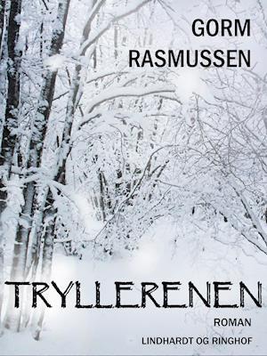 Tryllerenen af Gorm Rasmussen Gorm Rasmussen