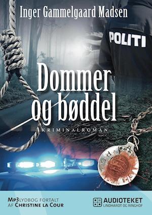 Dommer og bøddel af Inger Gammelgaard Madsen