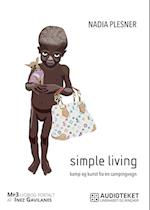 Simple living. Kamp og kunst fra en campingvogn