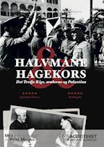 Halvmåne & hagekors - Det Tredje Rige, araberne og Palæstina