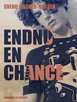 Endnu en chance af Svend Fischer-Nielsen