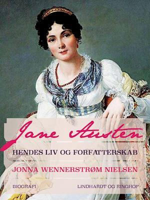 Jane Austen – hendes liv og forfatterskab