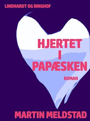 Hjertet i papæske af Martin Meldstad