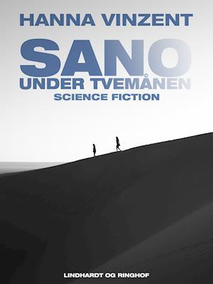 Sano – under tvemånen