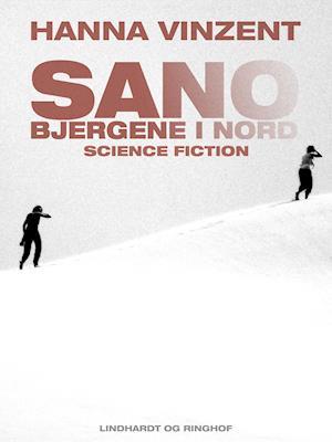 Sano – bjergene i Nord af Hanna Vinzent