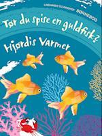 Tør du spise en guldfisk?