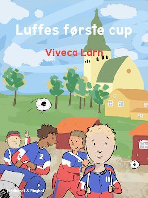 Luffes første cup af Viveca Lärn
