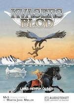 Kvasers blod (Erik Menneskesøn, nr. 3)
