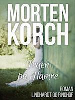 Fruen på Hamre af Morten Korch