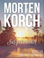 Jul på landet af Morten Korch