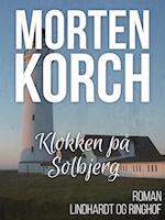 Klokken på Solbjerg af Morten Korch