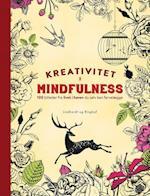 Kreativitet og Mindfulness - 100 billeder fra livet i haven du selv kan farvelægge