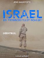 Israel - en tidsindstillet bombe?