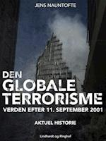 Den globale terroisme - verden efter 11. september
