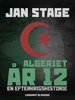 Algeriet år 12 af Jan Stage