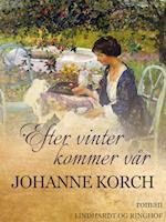 Efter vinter kommer vår af Johanne Korch