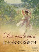 Den gamle gård af Johanne Korch