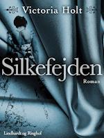 Silkefejden af Victoria Holt