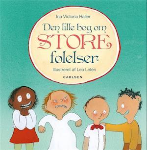 Den lille bog om store følelser fra ina victoria schou haller på saxo.com