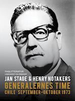 Generalernes time: Chile september. Oktober 1973