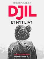 Djil – et nyt liv? (Djil, nr. 3)