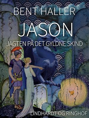 Jason: Jagten på det gyldne skind af Bent Haller