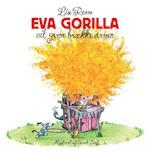 Eva Gorilla vil gerne brække armen (Eva Gorilla)