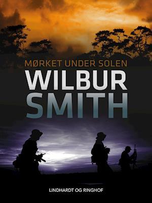 Mørket under solen af Wilbur Smith