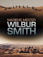 Magiens mester af Wilbur Smith