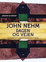 Dagen og vejen af John Nehm