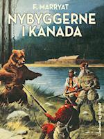 Nybyggerne i Kanada af Frederick Marryat