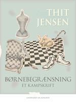Børnebegrænsning af Thit Jensen