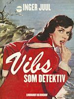 Vibs som detektiv af Inger Juul